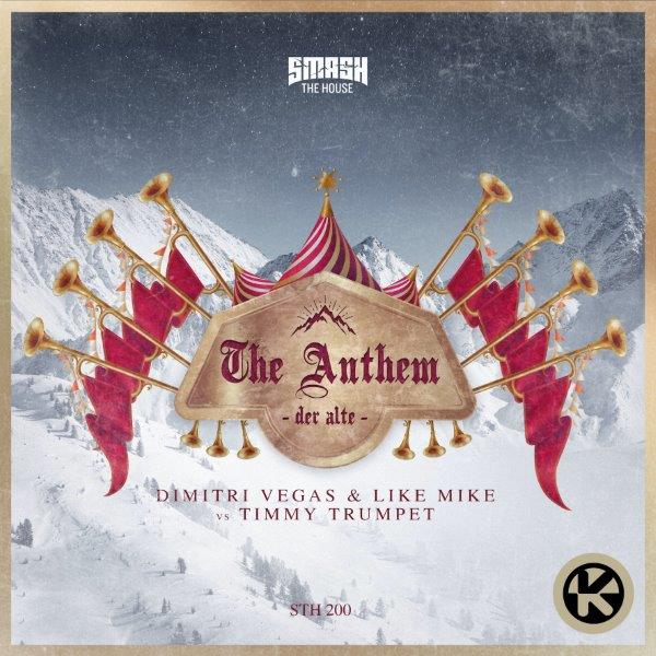 Cover Dimitri Vegas  Like Mike vs. Timmy Trumpet   The Anthem Der Alte