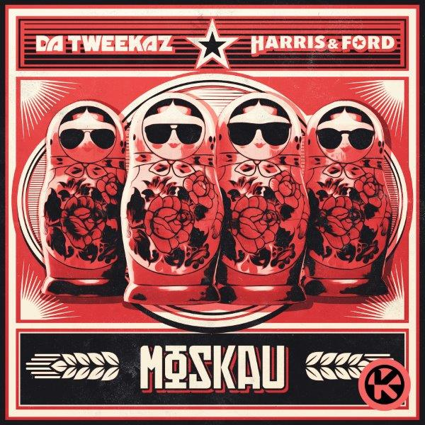 Cover Da Tweekaz x Harris  Ford   Moskau