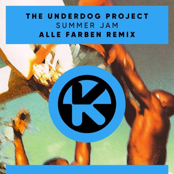 Cover The Underdog Project   Summer Jam Alle Farben Remix