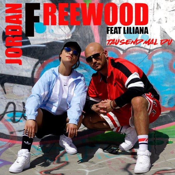 Jordan Freewood feat Liliana  Tausendmal Du Cover